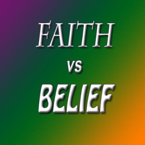 faith vs belief